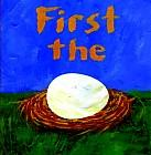 First the Egg by Laura Seeger