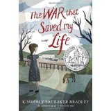 The War that Saved My Life by Kimberly Baker Bradley