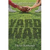The Yard War by Taylor Kitchings