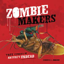 Zombie Makers by Rebecca Johnson