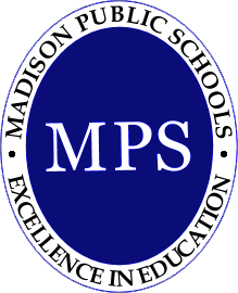 Madison Public Schools. Excellence in Education