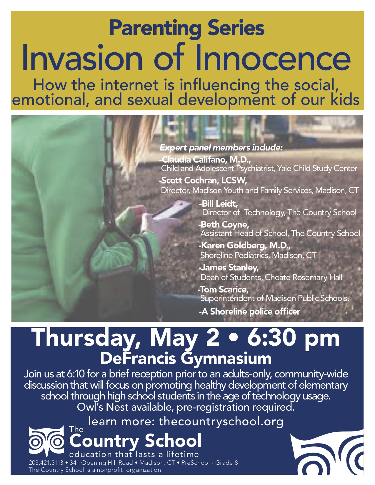 Invasion of Innocence. May 2nd at 6:30 PM at Country School.  Call (203) 421-3113 for information